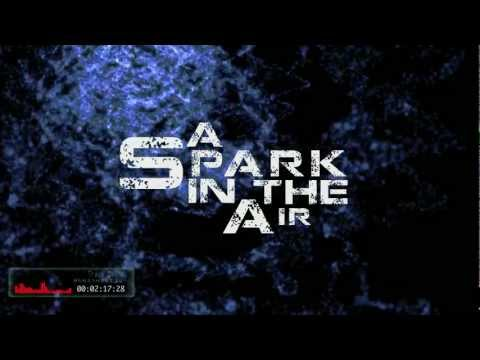 MiXE1 - A Spark in the Air (lyric video)