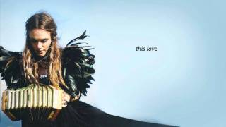 Julia Stone - This Love lyrics