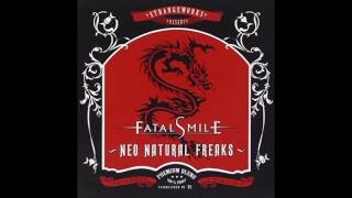 Fatal Smile - Neo Natural Freaks
