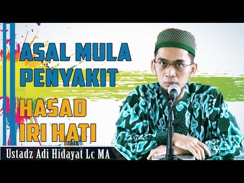 Video Asal Mula Penyakit Hati : Hasad dan Iri    Ustadz Adi Hidayat Lc MA
