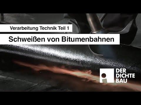 Schweißen von Bitumenbahnen (Verarbeitung Technik Teil 1)
