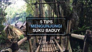 Berkunjung ke Desa Adat Baduy Gak Bisa Asal Loh, Ini 5 Tips yang Harus Kalian Tahu