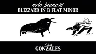 Chilly Gonzales - Blizzard in B Flat Minor