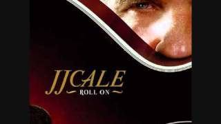 Where the Sun Don't Shine - J.J. Cale
