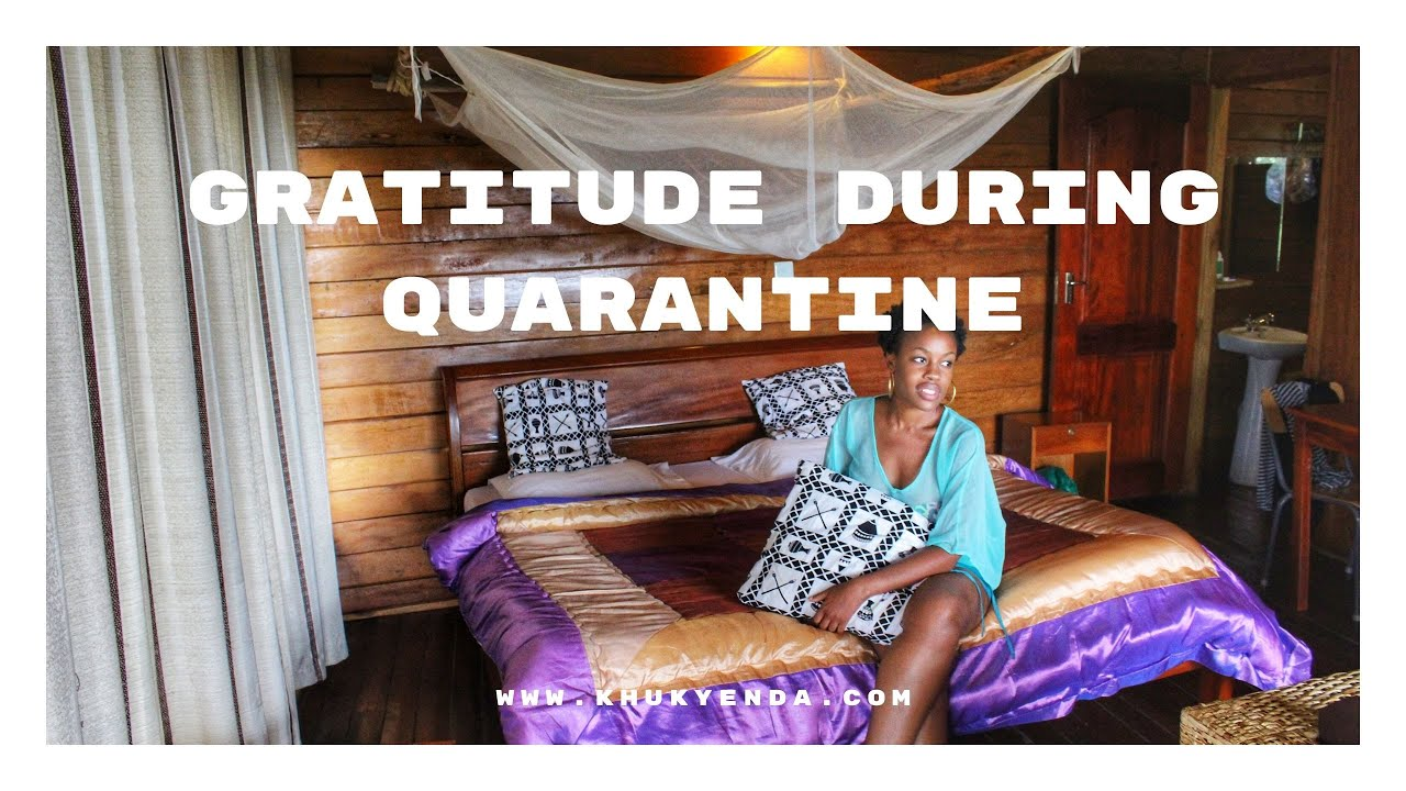 How to stay positive in tough times | Things I am grateful for during quarantine