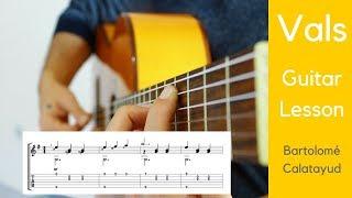 Vals - Bartolomé Calatayud - Klasik Gitar Dersi + Tab - Guitar Lesson