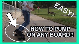 How to PUMP on ANY BOARD! *EASY* (Longboard, skateboard, cruiser, etc) Tutorial 2021