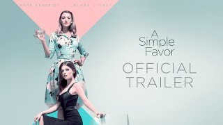 Trailer of A Simple Favor (2018)