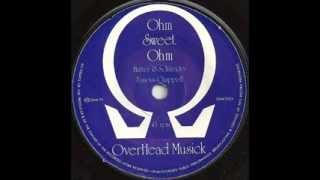 John Peel's Ohm - Ohm Sweet Ohm