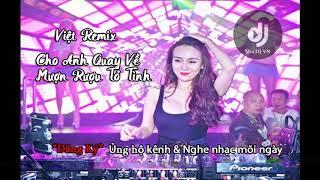 Việt Remix 2019 | Mượn Rượu Tỏ Tình | Em Sẽ Là Cô Dâu