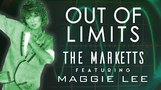 The Marketts featuring Maggie Lee | Out of Limits