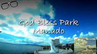 Happy Sunday FPV God Bless Park Manado