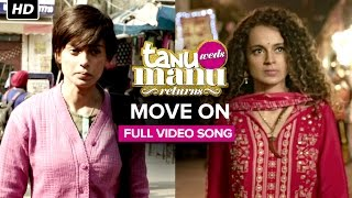 Move On - Song Video - Tanu Weds Manu Returns