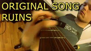 Original Song - RUINS (Metal) // Tabs
