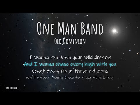 Old Dominion - One Man Band (Lyric Video)