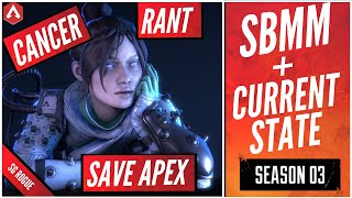 Rant on SBMM & The Current State of Apex Legends Season 3