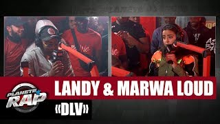 "[Exclu] Landy ""DLV"" Ft Marwa Loud #PlanèteRap"