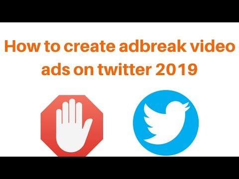 How to create adblock video ads on twitter 2019