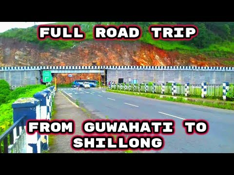 Complete Journey Footage from GUWAHATI to SHILLONG by road | TOUR in SHILLONG