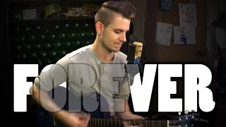 Forever - Andy Grammer | Anthony Kase Cover