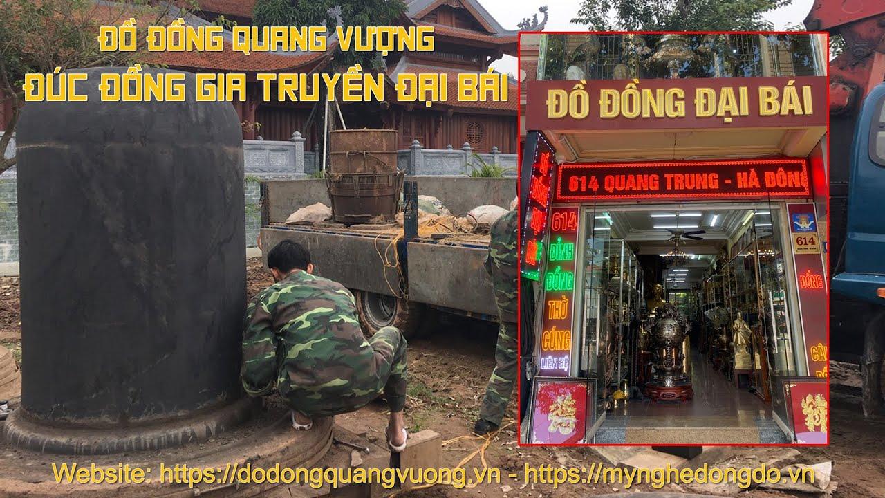 Đồ đồng Quang Vượng - Đúc đồng gia truyền Đại Bái Uy tín tại Hà Nội 0974117169