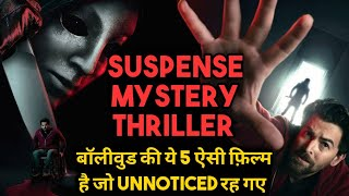 Bollywood Top 5 Mystery Suspense Thriller Movies | Best Suspense Thriller Movies Of Bollywood