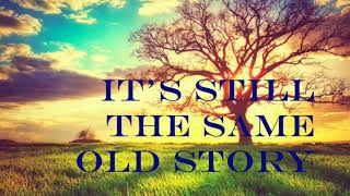 AS TIME GOES BY  By Carly Simon (with Lyrics)