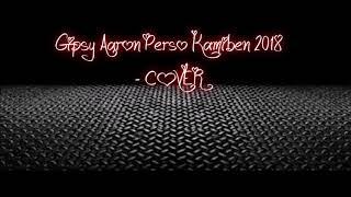 Gipsy Aaron   Peršo Kamiben 2018 COVER
