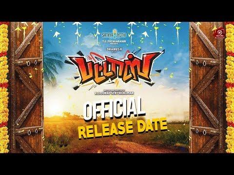 PATTAS - Release Date | Dhanush | Durai Senthil Ku..