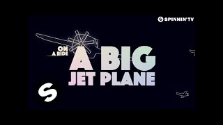 Alok, Mathieu Koss - Big Jet Plane (Lyrics)