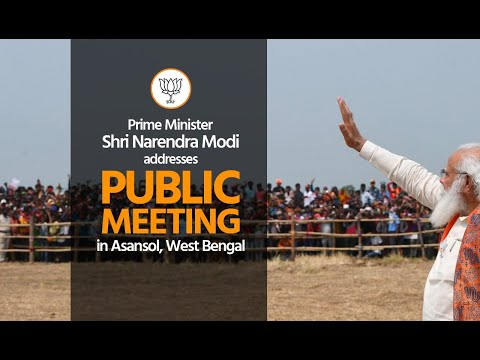 PM Shri Narendra Modi addresses public meeting in Asansol, West Bengal.