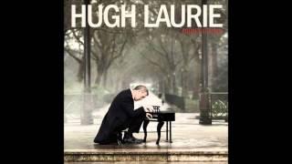 Hugh Laurie ''I Hate A Man Like You''