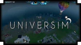 The Universim: Into the Modern Age