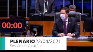 Plenário - Sessão para a votação de propostas legislativas - 22/04/2021 09:30