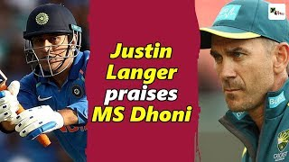 MS Dhoni is a superstar and an all-time great, says Aussie coach Justin Langer