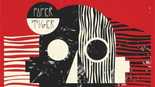 14 Paper Tiger - ...We Made It [Wah Wah 45s]