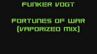 Funker Vogt - Fortunes of War (Vaporized Mix)