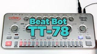 Cyclone Analogic TT-78 Demo & Beat Creation