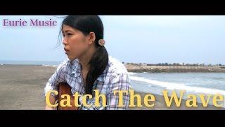 DefTech-CatchTheWaveAcousticVer.|Eurie