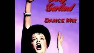 "Judy Garland ""By Myself"" Dance Mix"
