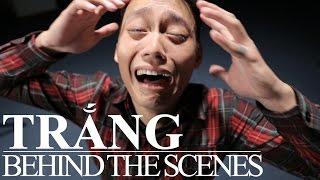 TRẮNG - Behind the scenes
