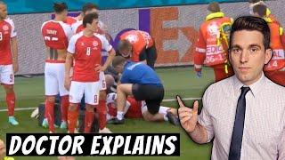 Christian Eriksen Collapses at Euros - Doctor Explains Medical Emergency