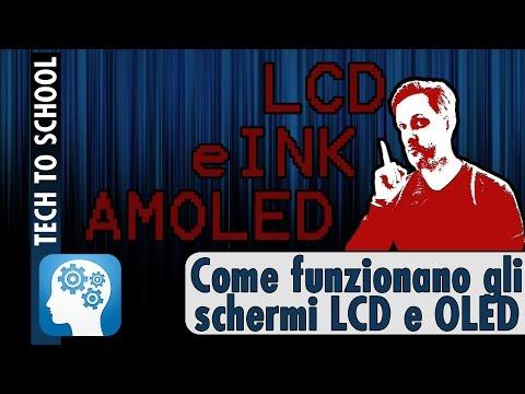 COME FUNZIONANO GLI SCHERMI LCD, AMOLED e E-Ink - Tech to School!
