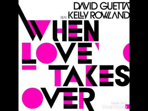 David Guetta ft Kelly Rowland - (Instrumental) When love takes over