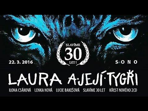 Laura a její tygři (Bakešová, Csáková & Nová) - Koncert