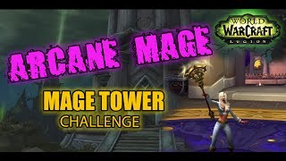 Arcane Mage PoV (912 ilvl) • Mage Tower Challenge • Sigryn