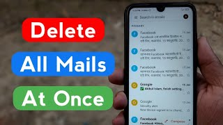 how to delete all mails in gmail at once || how to delete gmail messages all at once