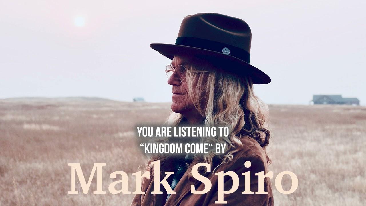 MARK SPIRO - KIngdom Come