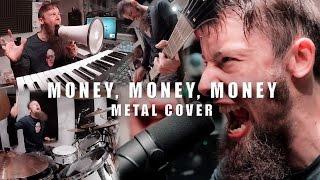 Money, Money, Money (metal cover by Leo Moracchioli)