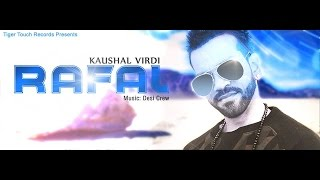 Rafal  Kaushal Virdi  Desi Crew  Official Video  Tiger Touch Records